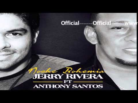 Letra Noche Bohemia Jerry Rivera Ft Anthony Santos