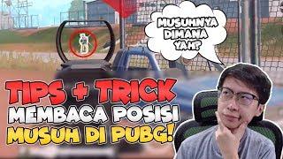 Video TRIK MENGETAHUI STEP & POSISI MUSUH SEPERTI PRO PLAYER! - PUBG Mobile Indonesia MP3, 3GP, MP4, WEBM, AVI, FLV Februari 2019