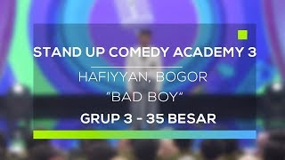 Video Stand Up Comedy Academy 3 : Hafiyyan, Bogor - Bad Boy MP3, 3GP, MP4, WEBM, AVI, FLV September 2017