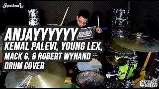 Anjayyyyyy - Kemal Palevi, Young Lex, Mack G, & Robert Wynand - Anjay Drum Cover by Superkevas Mp3