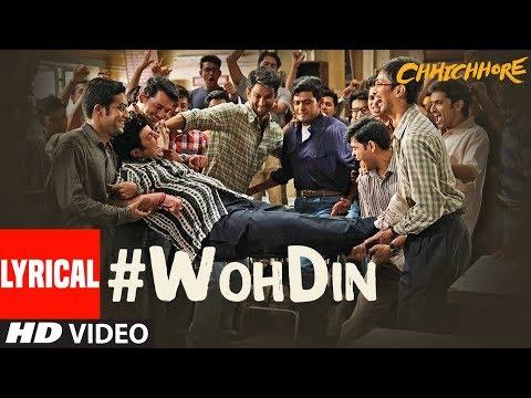 ARIJIT SINGH: Woh Din Lyrical | Chhichhore | Sushant, Shraddha | Pritam, Amitabh