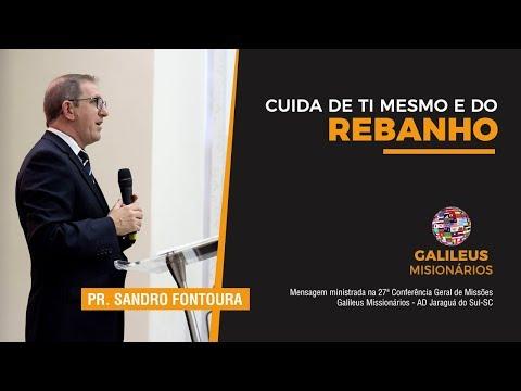 Pr. Sandro Fontoura - Cuida de ti mesmo e do reban