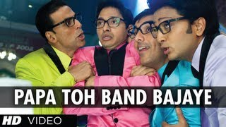 Papa Toh Band Bajaye (Song) - Housefull 2