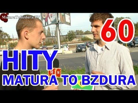 Matura To Bzdura - HITY (CZĘŚĆ 3) - odc. 60