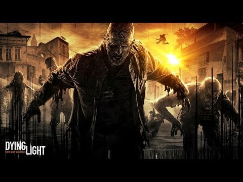 Dying Light трейлер