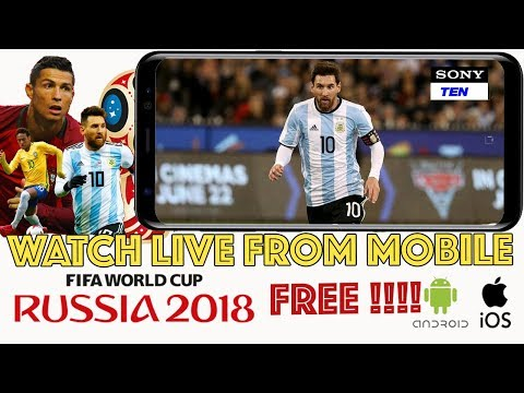 How To Watch FIFA WorldCup 2018 Live On Mobile ( Both Android And IOS ) For FREE Without VPN