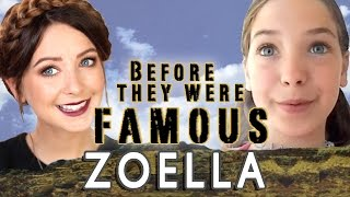 ZOELLA - Before They Were Famous