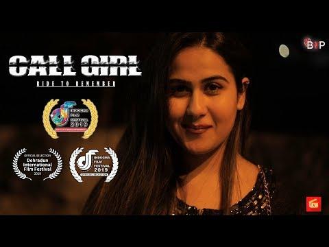 CALL GIRL - RIDE TO REMEMBER | Award Winning HINDI SHORT FILM | BNP FILM