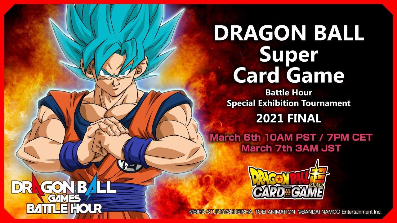 DRAGON BALL Super Card Game Battle Hour Special Exhibition Tournament 2021: FINAL
