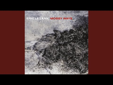 Mossy Ways online metal music video by ÉRIC LE LANN