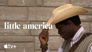 Little America — Official Trailer   Apple TV+