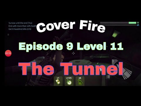 Cover Fire Episode 9 level 11 The Tunnel final boss