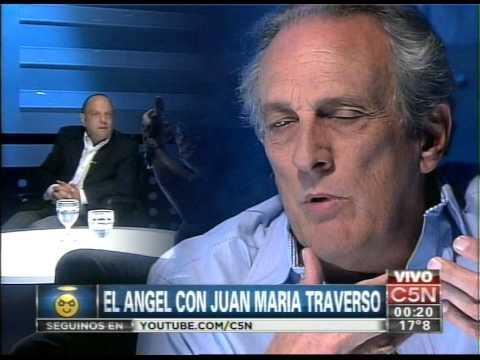 C5N - EL ANGEL DE LA MEDIANOCHE: ENTREVISTA A JUAN MARIA TRAVERSO