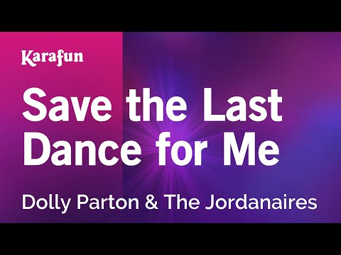 Karaoke Save The Last Dance For Me - Dolly Parton *
