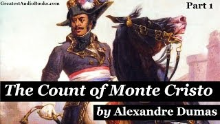 THE COUNT OF MONTE CRISTO PT 1 (AudioBook)