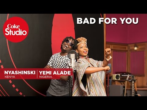 Download Yemi Alade, Nyashinski & Chopstix: Bad For You - Coke Studio Africa MP3