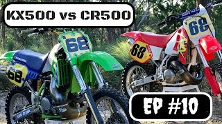 6. KX500 vs CR500 Which bike is better? And lets talk Vintage MX Racing