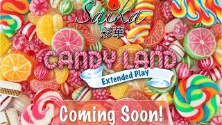 """Candy Land"" on the way!"