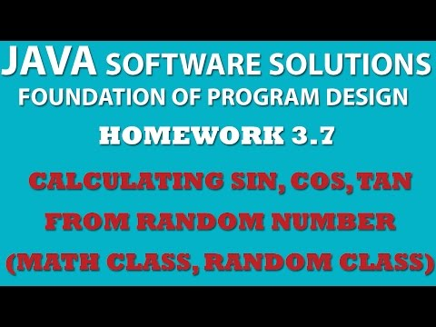 Java Sine, Cosine, Tan (Ex 3.7) Using Math and Random Classes