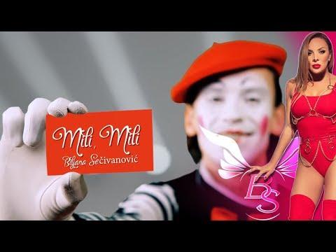 Mili, mili – Biljana Sečivanović – nova pesma