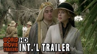 Queen Of The Desert International Trailer  2015    Nicole Kidman Hd