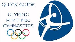 Quick Guide to Olympic Rhythmic Gymnastics