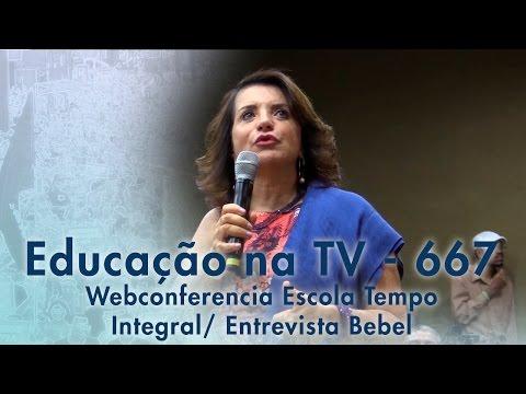Webconferência Escola Tempo Integral - Entrevista