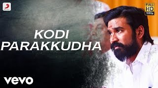 Kodi – Kodi Parakkudha Tamil Lyric Video