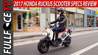 9. 2017 Honda Ruckus Scooter Review and Price