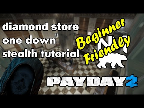 Payday 2 Stealth For Beginners - Diamond Store