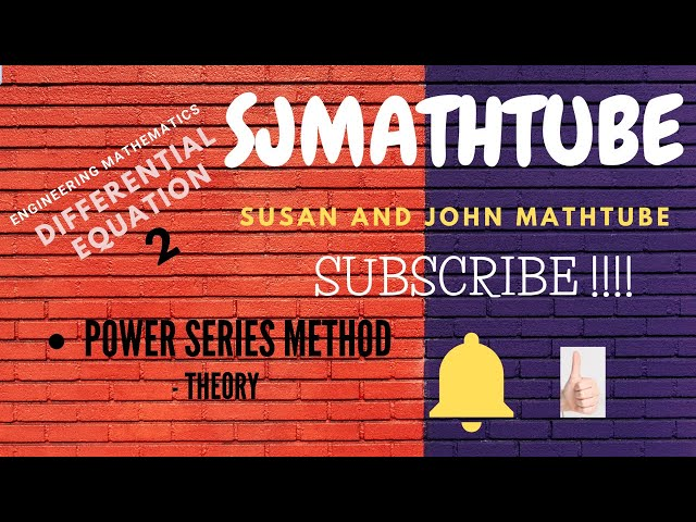 Differential Equations 2 ( Solving Using Power Series Method - Theory)