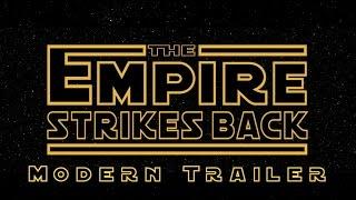 Video Star Wars: The Empire Strikes Back - Modern Trailer MP3, 3GP, MP4, WEBM, AVI, FLV Desember 2017
