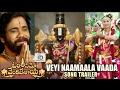 Om Namo Venkatesaya – Veyi Naamaala Vaada Song Trailer