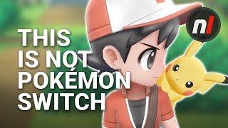 Pokémon Let's Go Pikachu & Eevee Are NOT Pokémon Switch