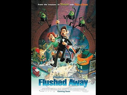 Flushed Away (2006) Movie Review