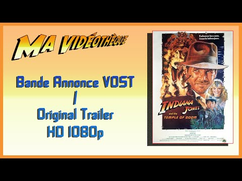 INDIANA JONES AND THE TEMPLE OF DOOM Teaser trailer (1984) edited with footage from the Blu-ray Disc