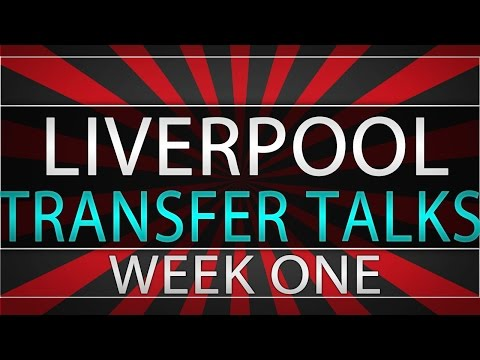 LIVERPOOL FC: TRANSFER TALKS: WEEK ONE (JANUARY TRANSFER WINDOW)
