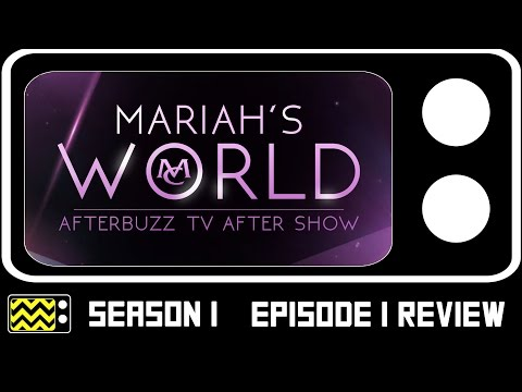 Mariah's World Season 1 Episode 1 Review & After Show   AfterBuzz TV
