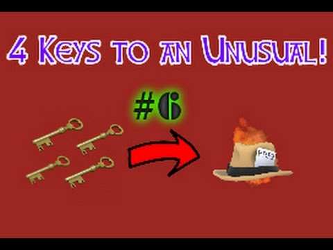 4 Keys to an Unusual! TF2 Trading Series- Episode 6
