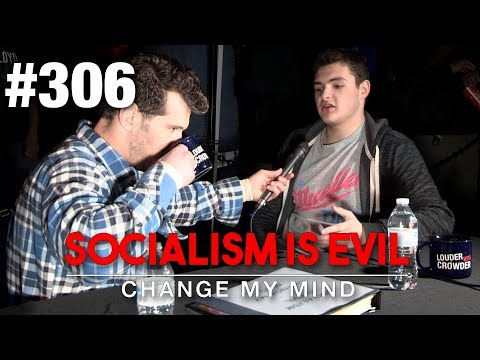 Socialism is Evil | Change My Mind