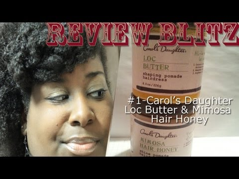 Carol's Daughter Loc Butter & Mimosa Hair Honey Review [Product Review