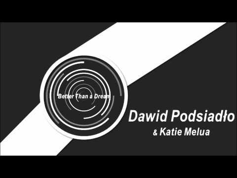 Dawid Podsiadło - Better Than a Dream lyrics