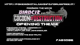 Pokémon Diancie and the Cocoon of Destruction Movie Opening Theme XY English HQ