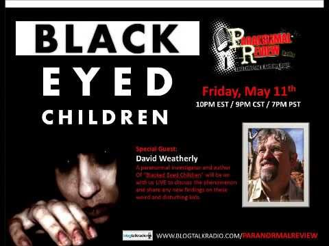 Paranormal Review Radio – Black Eyed Children with David Weatherly