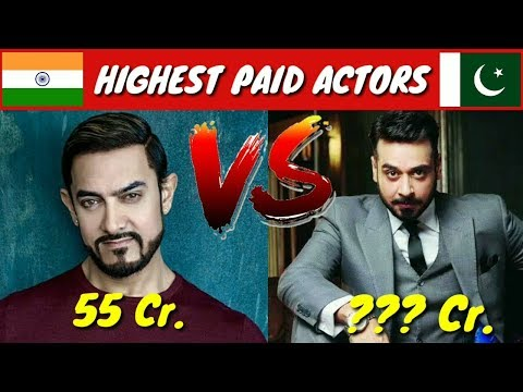® ✅ Top 5 Highest Paid INDIAN Actors Vs PAKISTANI Actors 2018