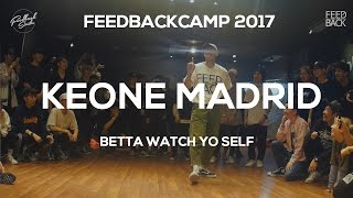 Nonton KEONE MADRID | FEEDBACKCAMP2017 | BETTA WATCH YO SELF | FEEDBACK4UR Film Subtitle Indonesia Streaming Movie Download