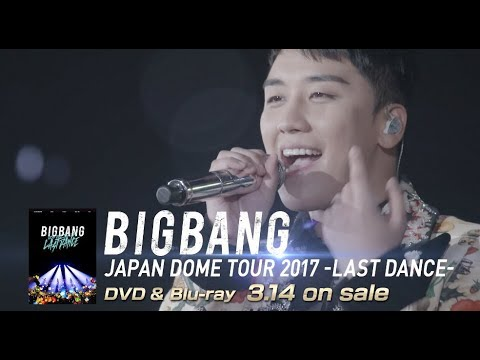 BIGBANG JAPAN DOME TOUR 2017 -LAST DANCE- (V.I TEASER_DVD & Blu-ray 3.14 on sale)