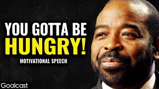 Why it Pays to Be Hungry | Les Brown | Goalcast
