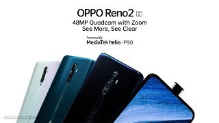 See More, See Clear on OPPO Reno2 Z | Powered by MediaTek Helio P90