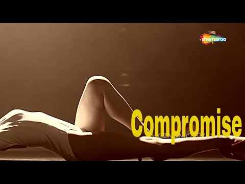 Compromise (HD) | Bollywood Romantic Movie | Latest Bollywood Movies 2018